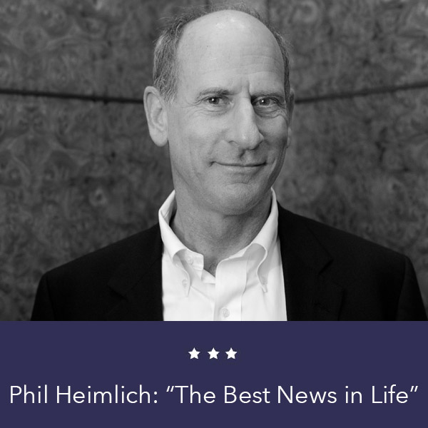 Phil Heimlich The Best News in Life