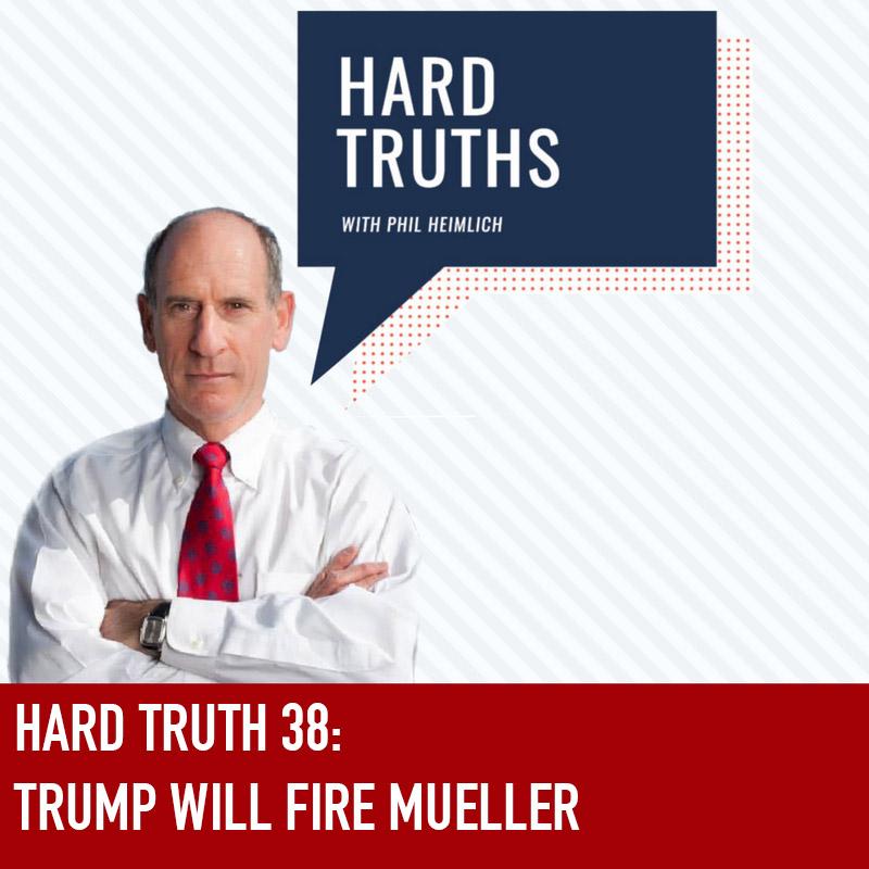 Trump will Fire Mueller