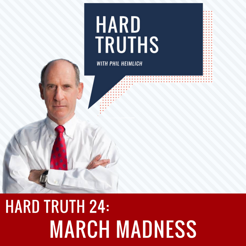 March Madness |Hard Truths with Phil Heimlich